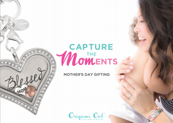 Capture the Moments Origami Owl Mothers Day 2015